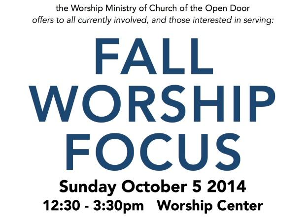 Fall Worship Focus 2014